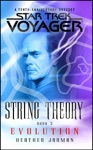 Star Trek Voyager String Theory 3 Evolution