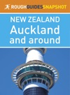 Auckland And Around Rough Guides Snapshot New Zealand