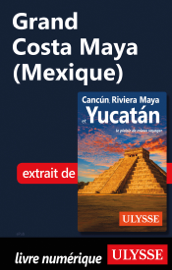 Grand Costa Maya (Mexique)