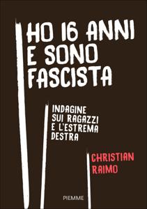Ho 16 anni e sono fascista Libro Cover