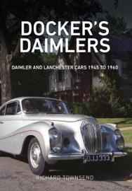 Docker's Daimlers - Richard Townsend