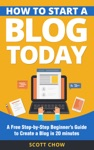 How To Start A Blog Today A Free Step-by-Step Beginners Guide To Create A Blog In 20 Minutes