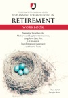 The Complete Cardinal Guide To Planning For And Living In Retirement Workbook