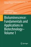 Bioluminescence Fundamentals And Applications In Biotechnology - Volume 1