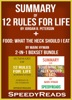 Summary of 12 Rules for Life: An Antidote to Chaos by Jordan B. Peterson + Summary of Food: What the Heck Should I Eat? by Mark Hyman