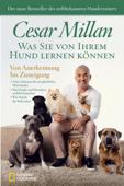 Was Sie von Ihrem Hund lernen können