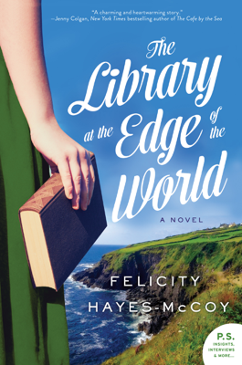 Felicity Hayes-McCoy - The Library at the Edge of the World book