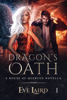 Eve Laird - Dragon's Oath (House of Quercus Book 1)  artwork