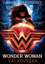 Wonder Woman: Válkonoška PDF Download