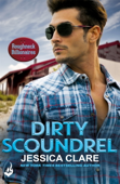 Dirty Scoundrel: Roughneck Billionaires 2