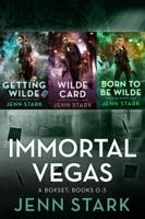 Immortal Vegas Series Box Set Volume 1: Books 0-3