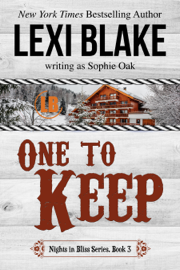 One to Keep, Nights in Bliss, Colorado, Book 3 book