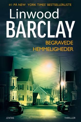 Linwood Barclay - Begravede hemmeligheder