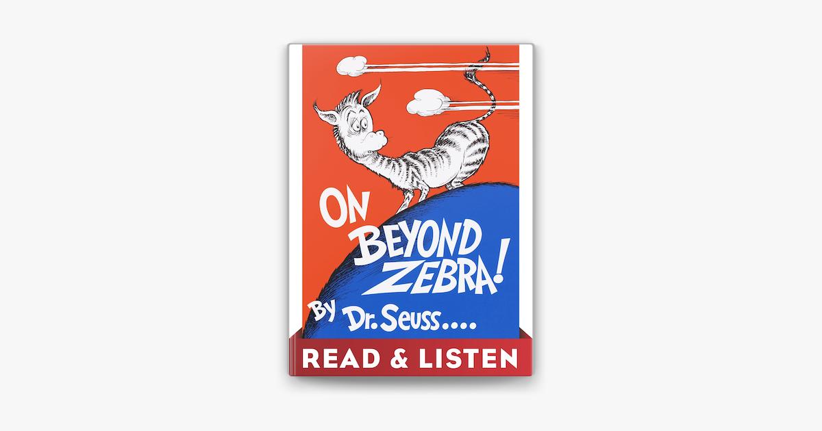 On Beyond Zebra! Read & Listen Edition - Dr. Seuss