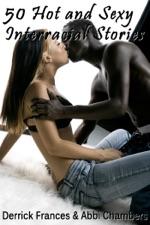 Hot interracial stories