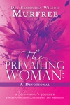 The Prevailing Woman A Devotional
