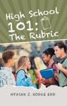 High School 101 The Rubric