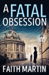 A Fatal Obsession