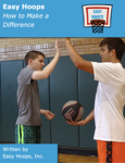 Easy Hoops: How to Make a Difference