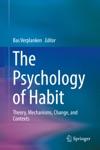 The Psychology Of Habit