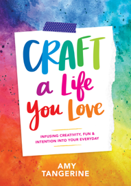 Craft a Life You Love