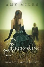 Reckoning, Book II of the Arotas Trilogy book