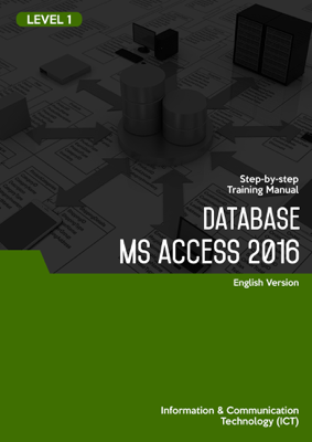 Database MS Access 2016 Level 1 - AMC The School of Business book