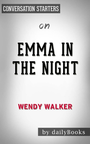 dailyBooks - Emma in the Night: A Novel by Wendy Walker: Conversation Starters
