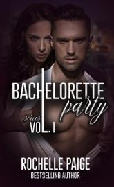 Bachelorette Party Series: Volume 1 PDF Download