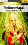 The Banner Saga 3 Poradnik Do Gry