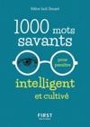 1000 Mots Savants Pour Paratre Intelligent Et Cultiv