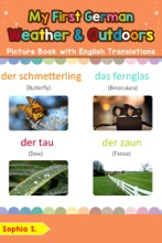 My First German Weather & Outdoors Picture Book with English Translations