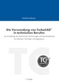 Die Verwendung von TurboCAD in technischen Berufen