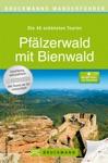 Bruckmanns Wanderfhrer Pflzer Wald Mit Bienwald - Die Schnsten Touren Zum Wandern