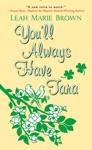Youll Always Have Tara