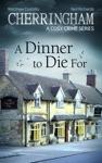 Cherringham - A Dinner To Die For