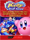 Kirby Star Allies Game Nintendo Switch Wiki DLC Gameplay Amazon Cheats Tips Guide Unofficial