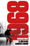 1968 El Ao En Que El Mundo Pudo Cambiar