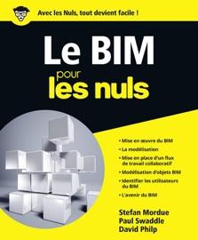 Le BIM pour les Nuls - Stefan Mordue, David Philip & Paul Swaddle