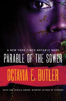 Parable of the Sower - Octavia E. Butler book