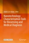 Nanotechnology Characterization Tools For Biosensing And Medical Diagnosis
