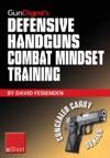 Gun Digests Defensive Handguns Combat Mindset Training EShort