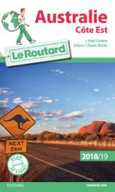 Guide du Routard Australie côte Est 2018/19