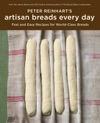 Peter Reinharts Artisan Breads Every Day