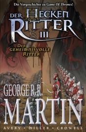 Der Heckenritter Graphic Novel Bd 3 Der Geheimnisvolle Ritter