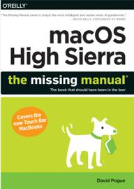 macOS High Sierra: The Missing Manual book
