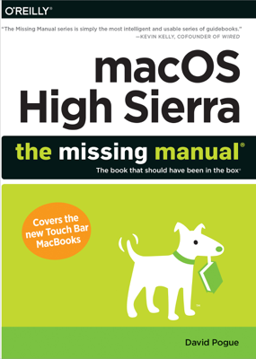 macOS High Sierra: The Missing Manual - David Pogue book