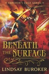 Beneath The Surface The Emperors Edge 55