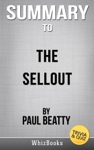 The Sellout A Novel By Paul Beatty TriviaQuiz Reads