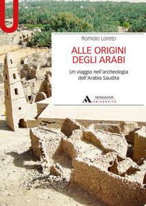 ALLE ORIGINI DEGLI ARABI - Edizione digitale Libro Cover